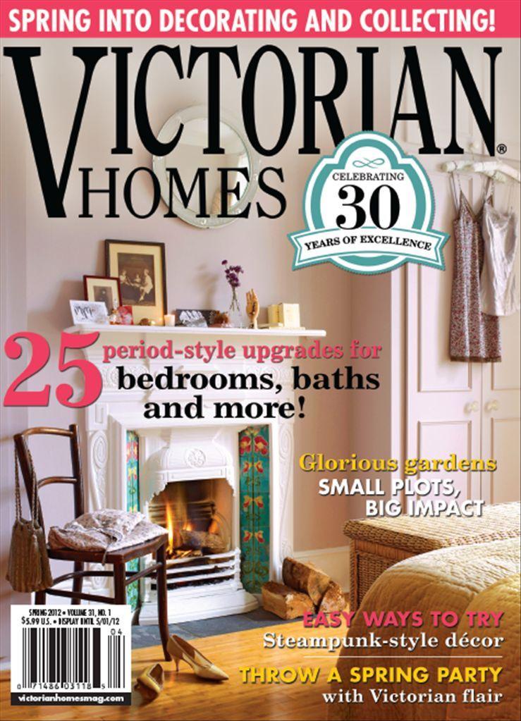 Victorian Homes Spring 2012 http://www.beckettmedia.com/homes/magazine-specials/victorian-homes