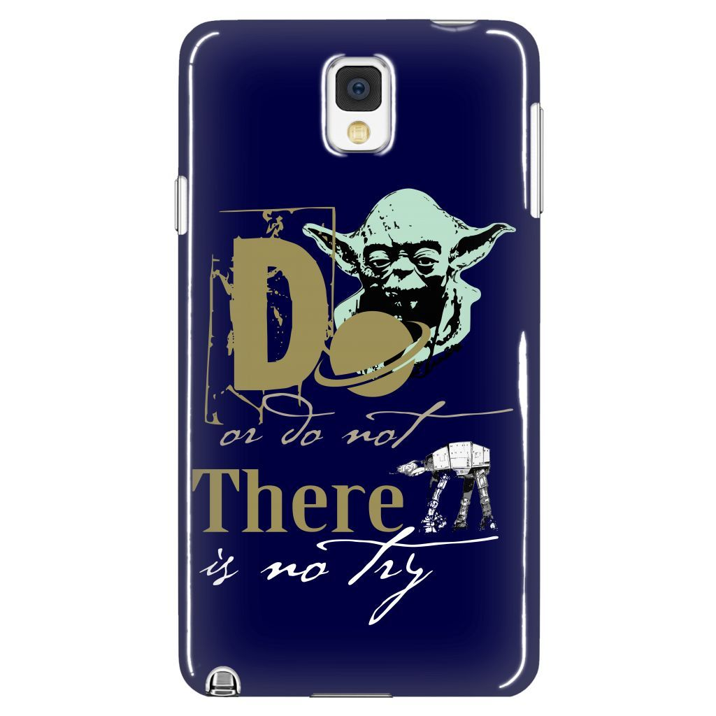 Do Or Do Not Phone Case LIMITED EDITION