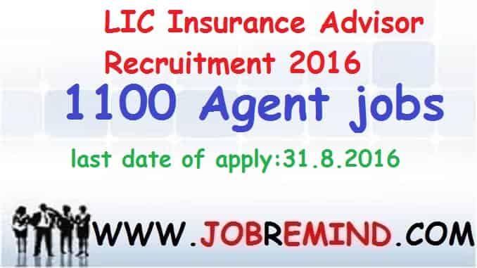 Lic Insurance Advisor Recruitment 2016 Agent 1100 Jobs Apply