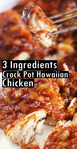 3 Ingredient Crock Pot Hawaiian Chicken | Moms Recipes #crockpot #crockpotrecipes #crockpotrecipes