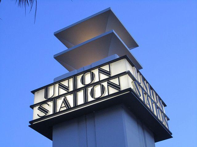 Union Station Art Deco Sign Facing Street Los Angeles California Art Deco Sign Art Deco Architecture Modern Art Deco