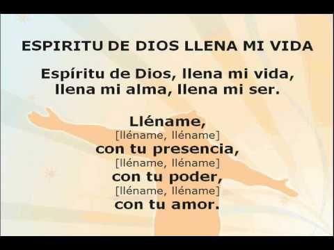 Espiritu De Dios Llena Mi Vida Youtube Con Imagenes Espiritu