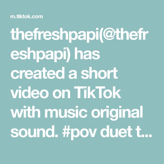Thefreshpapi Thefreshpapi Has Created A Short Video On Tiktok With Music Original Sound Pov Duet This In 2021 The Way He Looks The Originals Spiritual Awakening