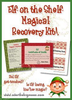 ElfRecoveryButton Elf on the Shelf Magical Recovery Kit - 2 years ago, when Evann touched the elf, I had them write Santa a letter saying they were sorry. She was gone for a day, and then the next day she came back, just like in the movie. :) But something like the printables here, might be good for after she re-arrives. :)