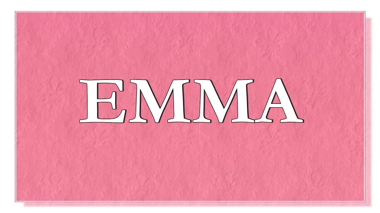 Name Emma What Is The Meaning Of Are Lucky Colors