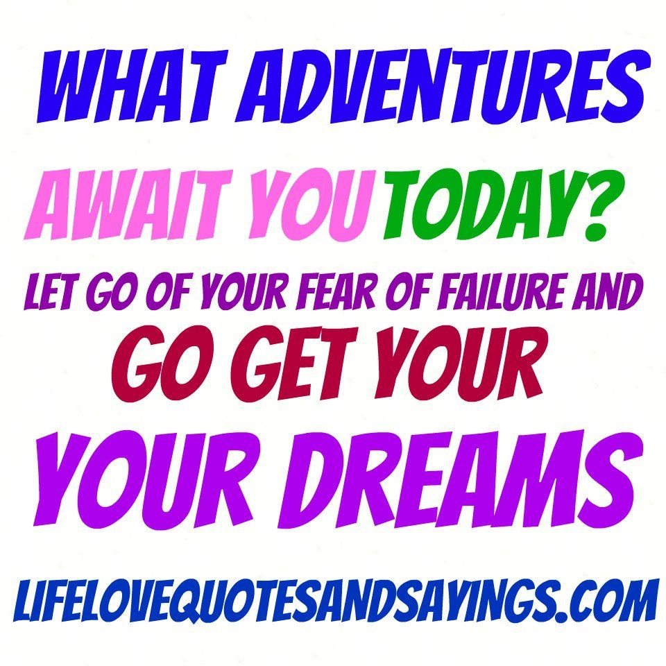 Love Quotes And Saying Letting Go Quotes And Sayings  Go Get Your Dreams  Love Quotes