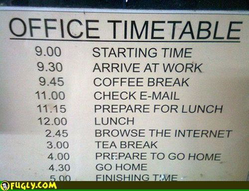 Office time table. | funny | Pinterest | Humor