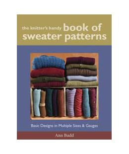 cfb4adc37 The Knitter s Handy Book of Sweater Patterns from Interweave Press  With  more than 1500 options for sweater designs