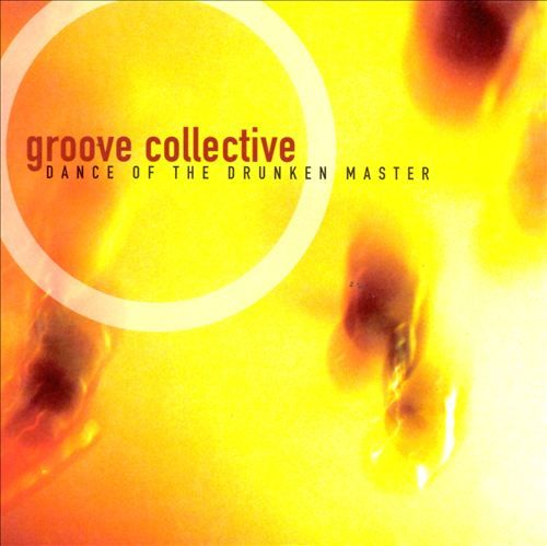 Dance of the Drunken Master - Groove Collective.  While it has its moments, if it had turned out that Chicago had been incapable of producing hits, they would have been these guys.  I guess my problem with this Acid Jazz sound is that it is too close a cousin of Smooth Jazz.  Meh.
