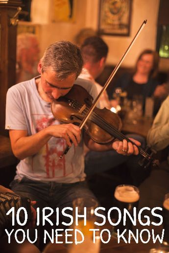 10 Irish Songs You Need to Know