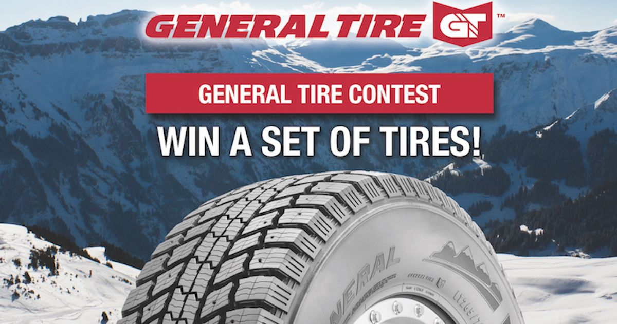 General Tire Contest Enter to Win a set of Tires. Value of