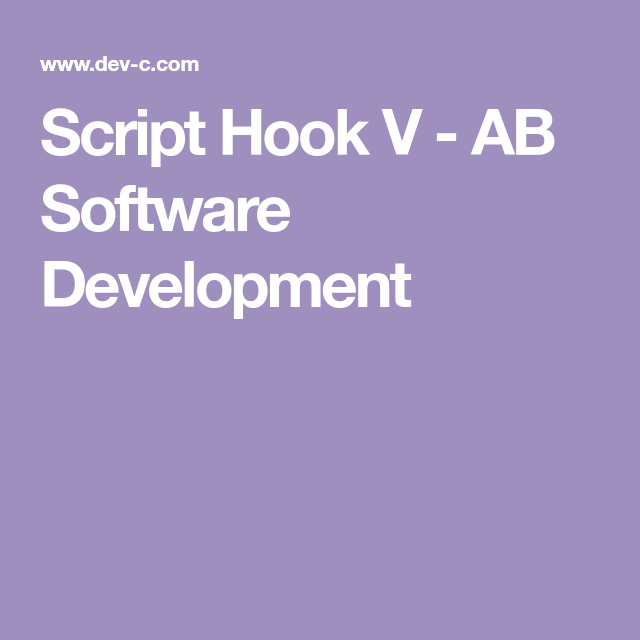 Script Hook V Ab Software Development Software Development Development Software