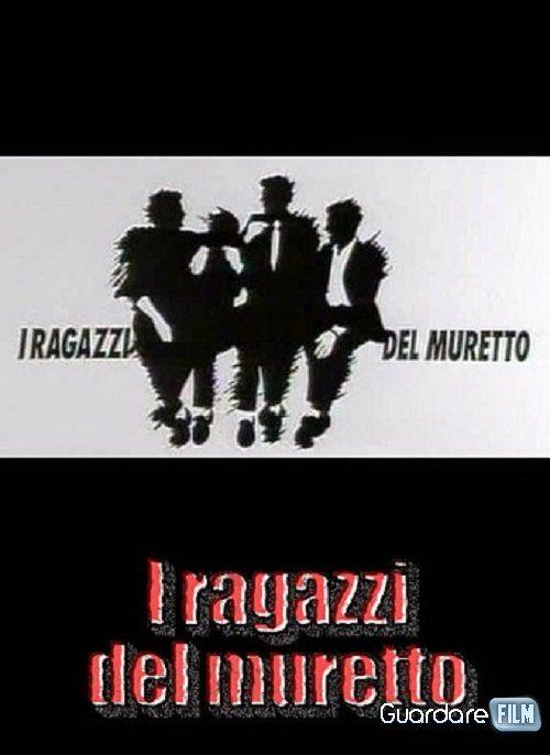 I ragazzi del muretto streaming ita - Serie tv | Guardarefilm: http://www.guardarefilm.eu/serie-tv-streaming/11145-i-ragazzi-del-muretto.html