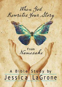 When God Rewrites Your Story: Six Keys to a Transformed Life from Namesake Women's Bible Study by Jessica LaGrone. $1.81. Publisher: Abingdon Press (February 1, 2013). Publication: February 1, 2013. Author: Jessica LaGrone