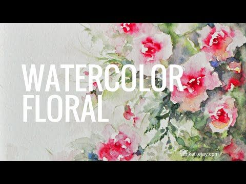 2 Loose Floral Watercolor Video Watercolor Instruction Amp