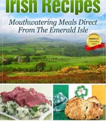 Irish recipes mouthwatering meals direct from the emerald isle pdf irish recipes mouthwatering meals direct from the emerald isle pdf forumfinder