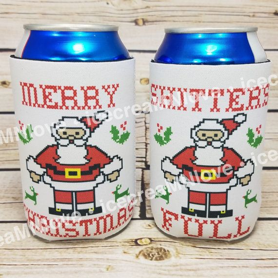 Merry Christmas, shitters full can coolers Christmas Vacation