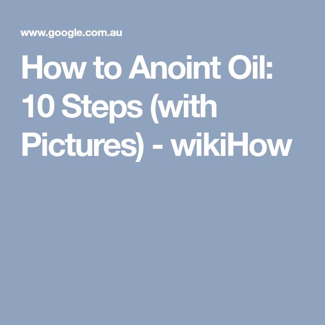 Anoint Oil | Faith over fear, Faith in god, Types of prayer