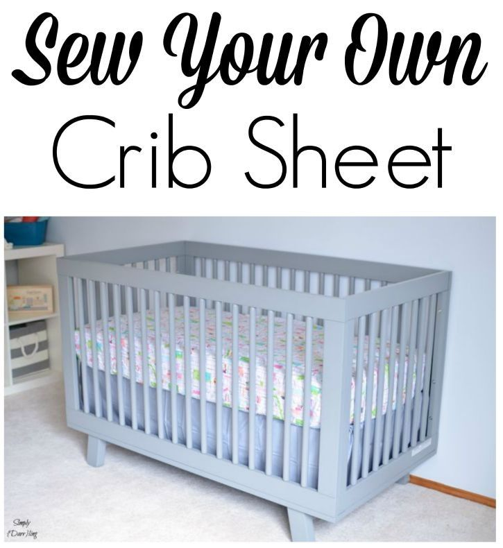 DIY Crib Sheet   Pinterest