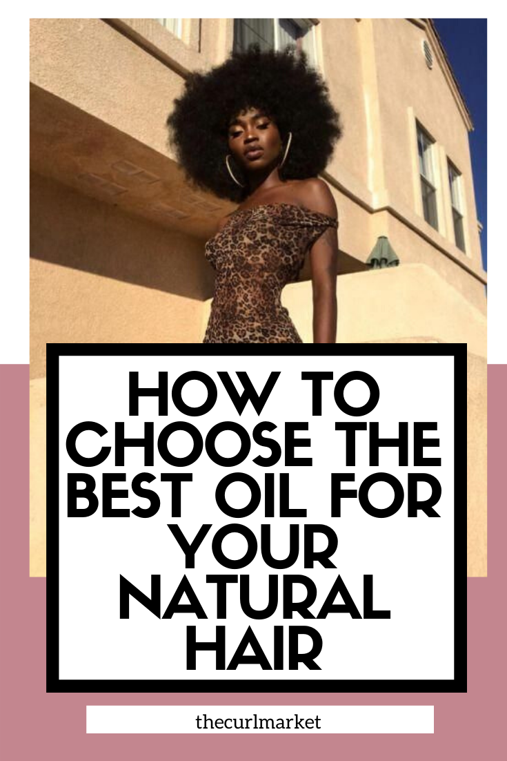 Best Oils For Your Natural Hair