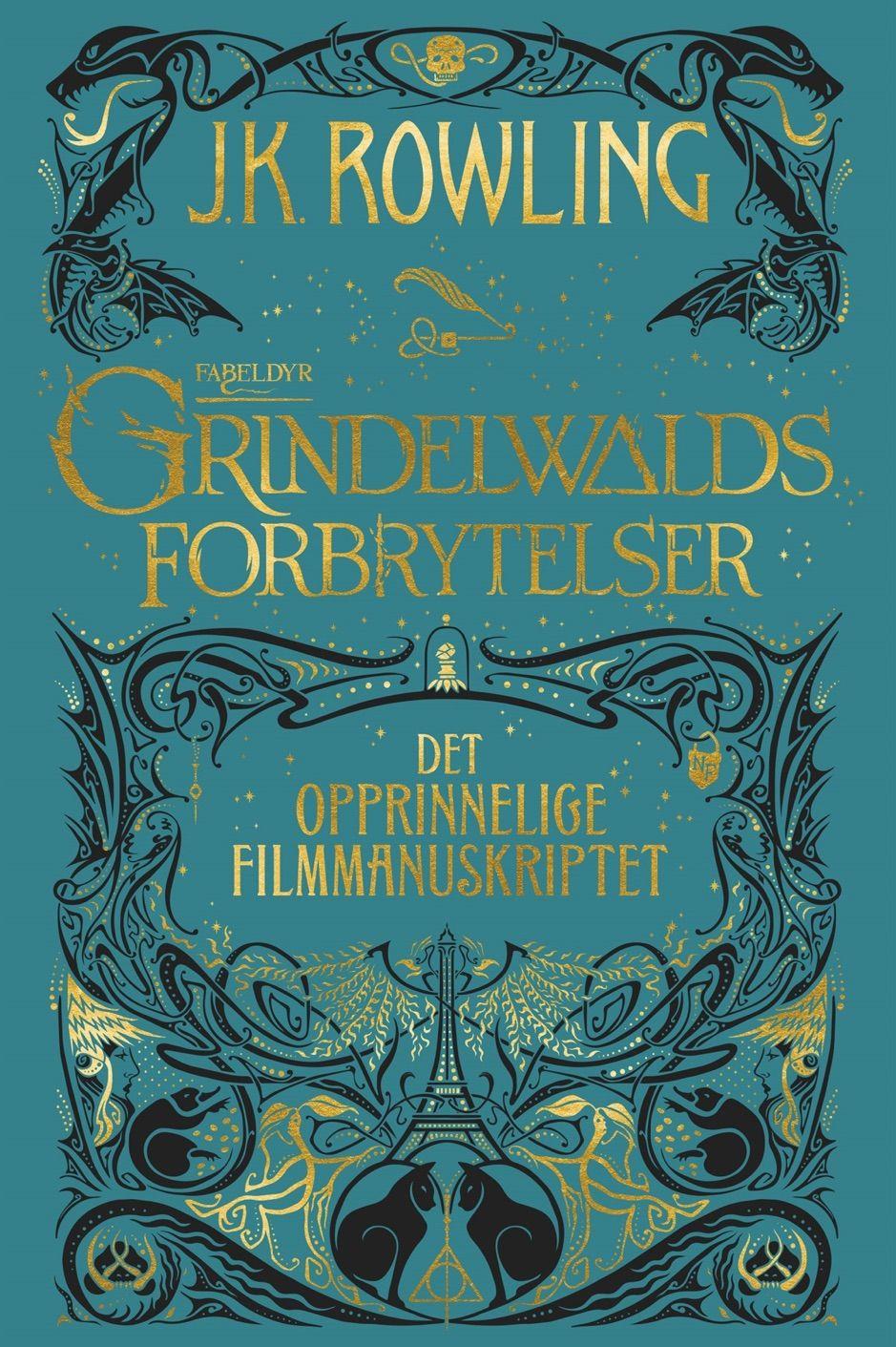 A Zfabeldyr Grindelwalds Forbrytelser Det Opprinnelige Filmmanuskriptet Ad Forbrytelser D Poster Template Harry Potter Wanted Poster Fantastic Beasts