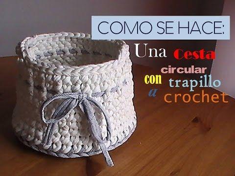 Como se hace una cesta redonda de trapillo a crochet - Como se hace ganchillo ...