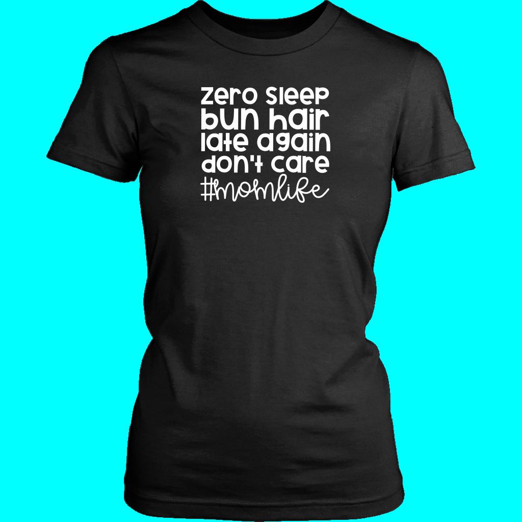 Zero Sleep Momlife TShirt - District Womens Shirt / Black / 2XL