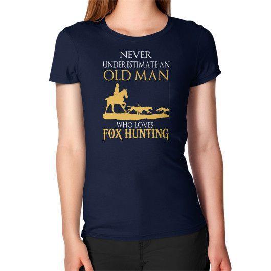 NEVER UNDERESTIMATE hunting Women's T-Shirt