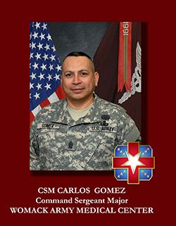 CSM Carlos Gomez, Command Sergeant Major, Womack Army Medical Center