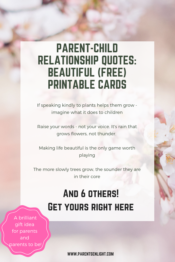 Parent Child Relationship Quotes Free Printable Attachment