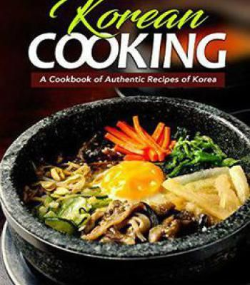 Korean cooking a cookbook of authentic recipes of korea pdf korean cooking a cookbook of authentic recipes of korea pdf forumfinder Gallery