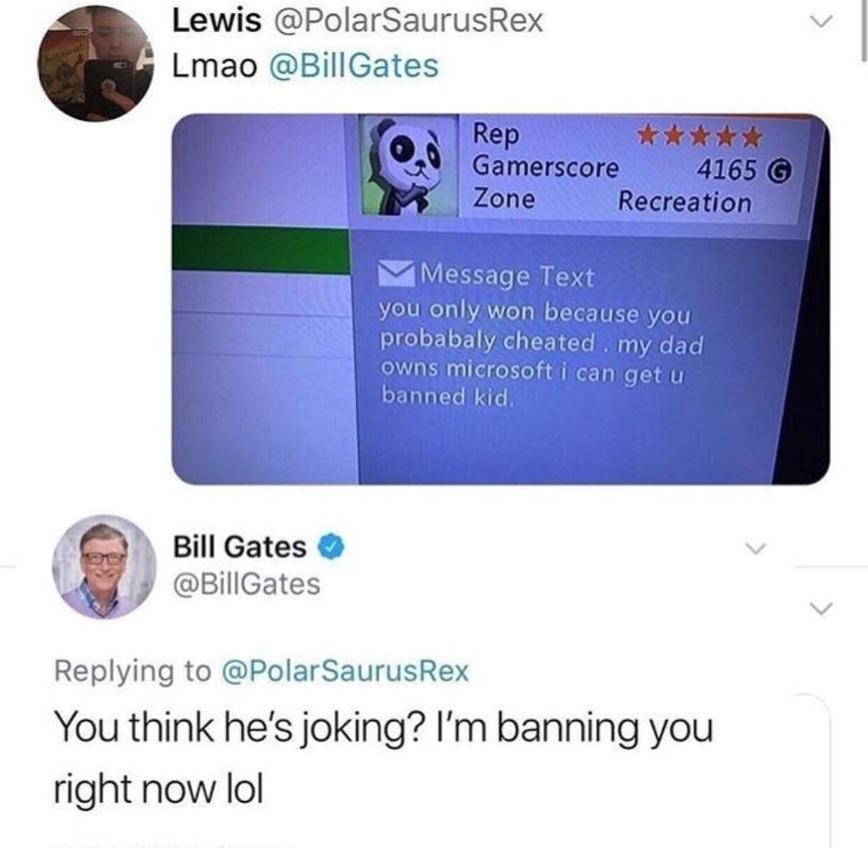 Bill gates doesnt play m8 funny meme lol humor