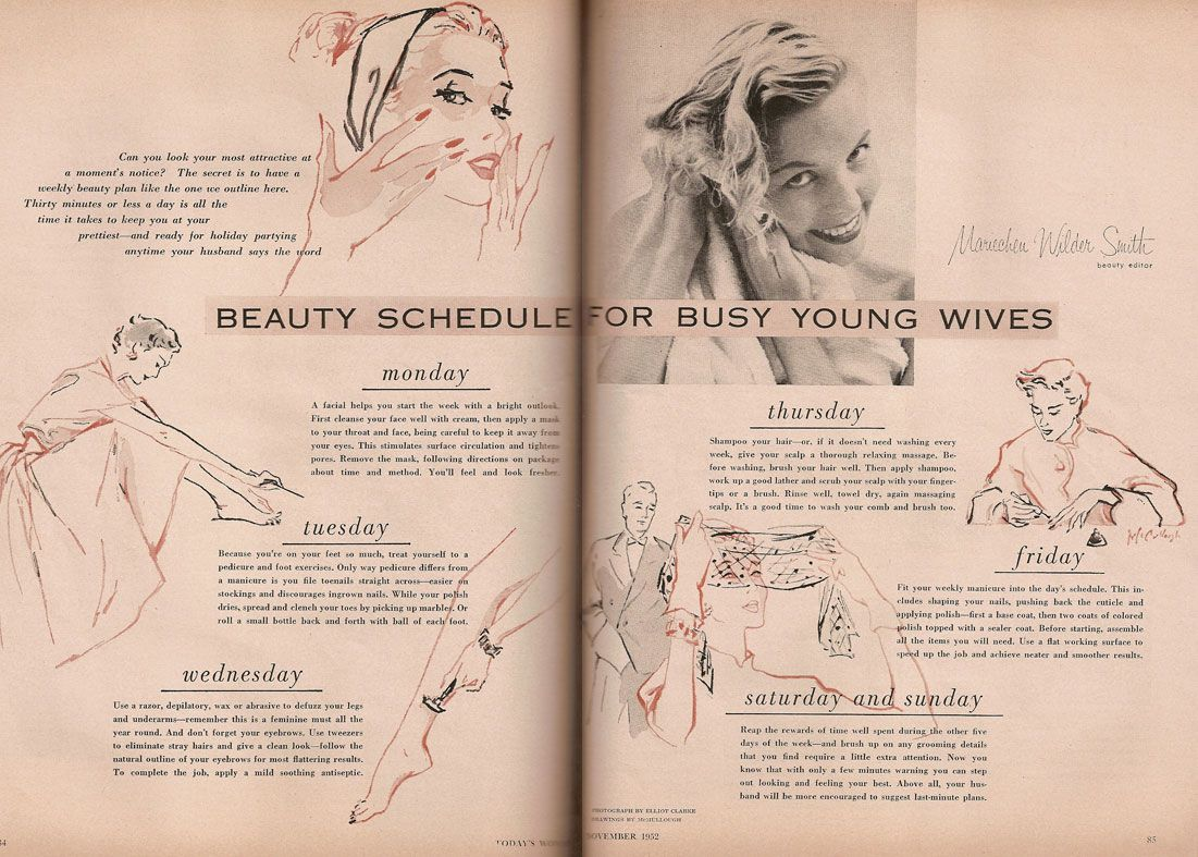 """A beauty schedule for busy young wives. I know ladies back then set their hair in soft-perms generally, but I still find myself upset by a sentence including """"...or, if it [your hair] doesn't need washing every week..."""""""