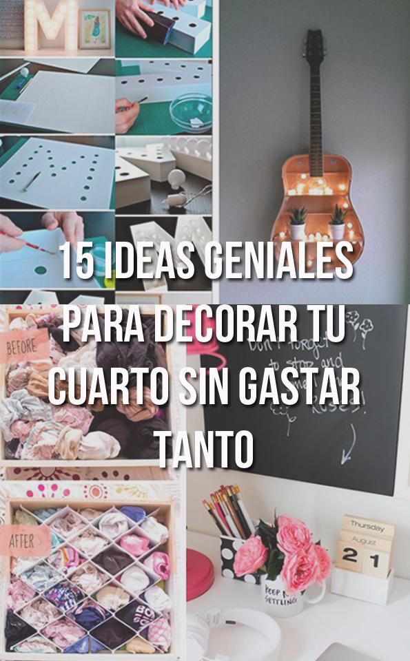 15 ideas geniales para decorar tu cuarto sin gastar tanto Decoración  Dormitorio Niña 49f7270810b9a