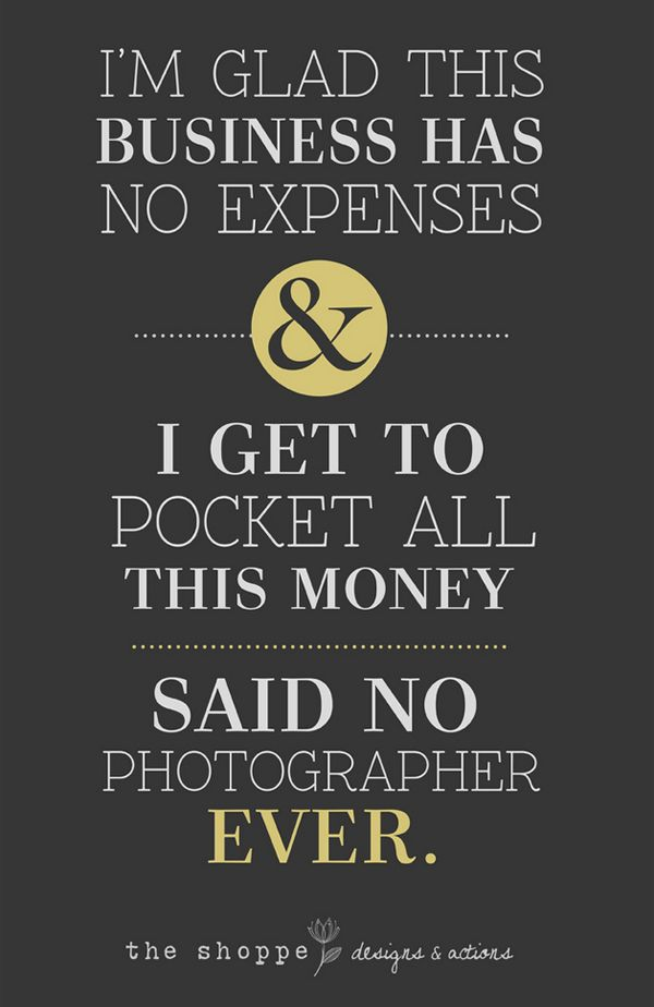 And all dead-on accurate! Too funny! 19-funny-typography-posters-about-photographers