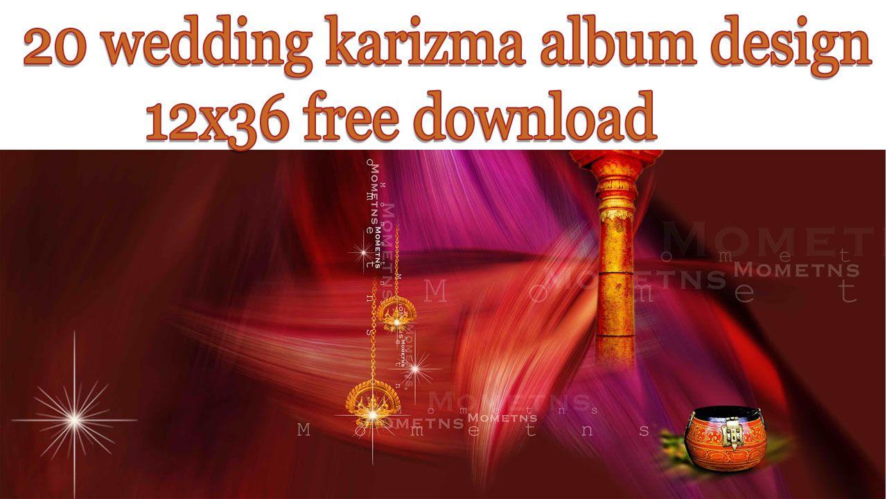 20 Wedding Karizma Album Design 12x36 Free Download Ramhari