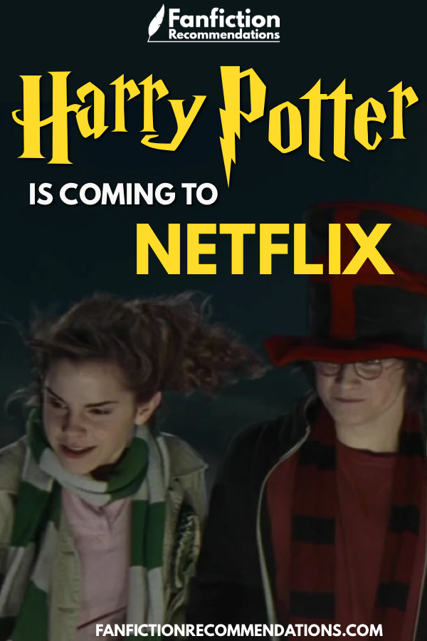 We Re Celebrating Harry Potter Coming To Netflix In Some Locations By Looking Back At Our Favourite Scenes Of The Series Harry And Hermione Fanfiction Best Harry Potter Fanfiction Harry Potter Stories