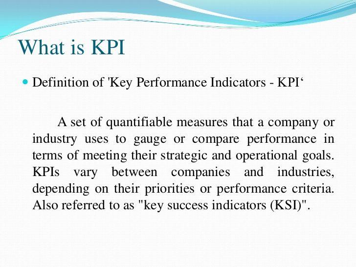 Key Performance Indicator Key Performance Indicators