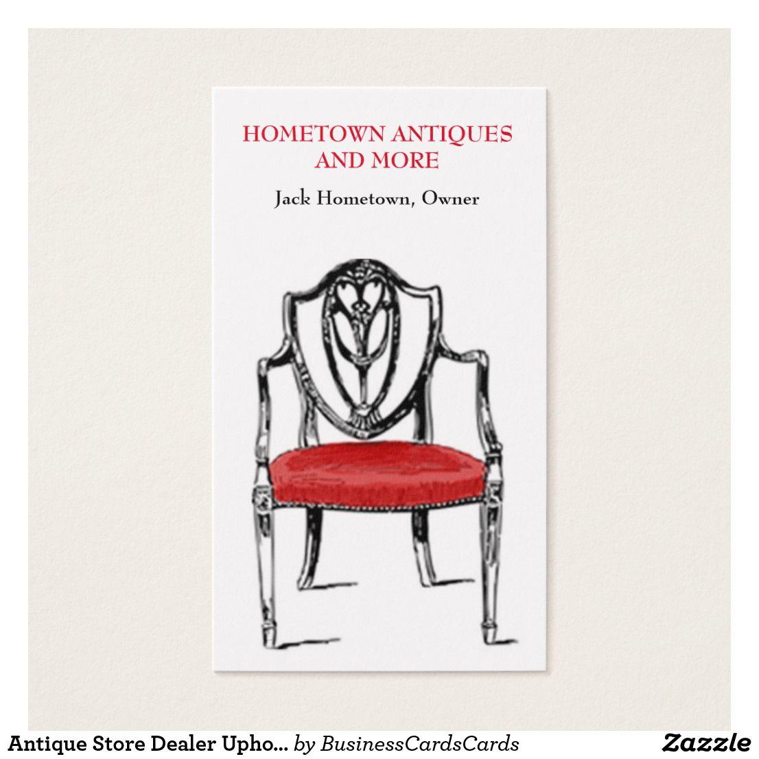 Antique Store Dealer Upholsterer Business Card | Antique stores ...