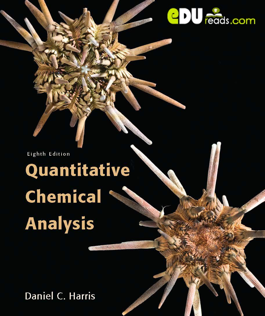 Quantitative Chemical Analysis 8th Edition This Book Provides A Sound Physical Understanding Of The Principles Of Ana Chemical Analysis Textbook Books Saving