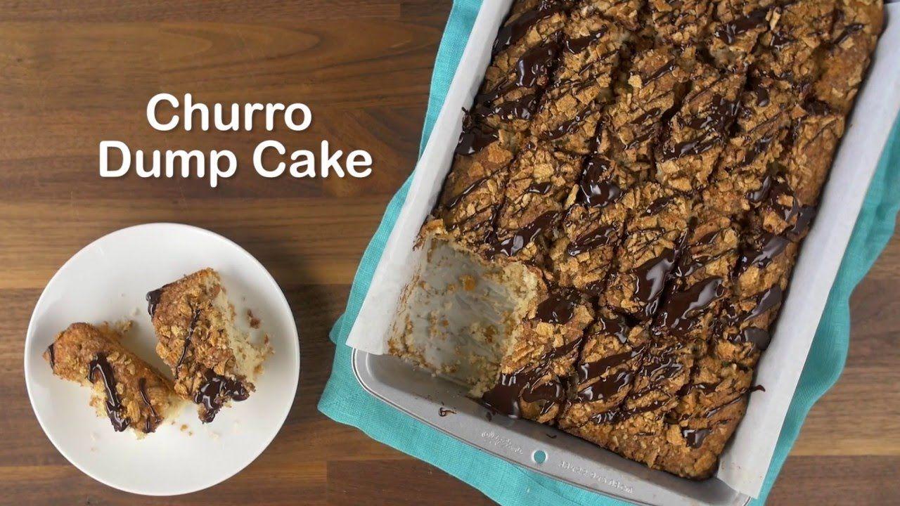 Churro dump cake dump cake food favorite recipes