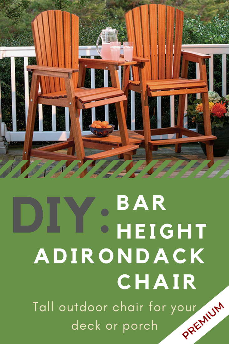 Full Plan Download Bar Height Adirondack Chair With