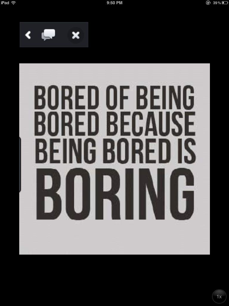 My LIFE  Bored quotes funny, Bored quotes, Boring life quotes