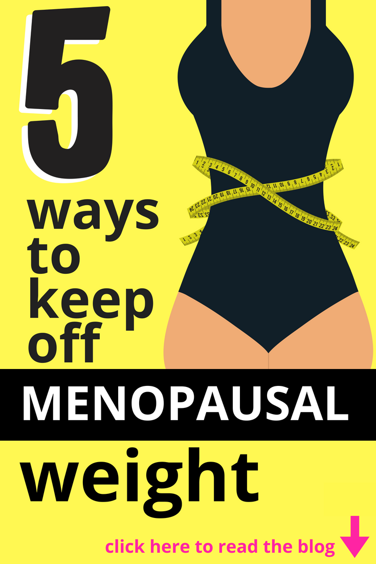 how to prevent menopause weight gain | diet & healthy eating