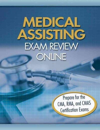 Medical Assisting Exam Review Online: Prepare for the CMA, RMA, and ...