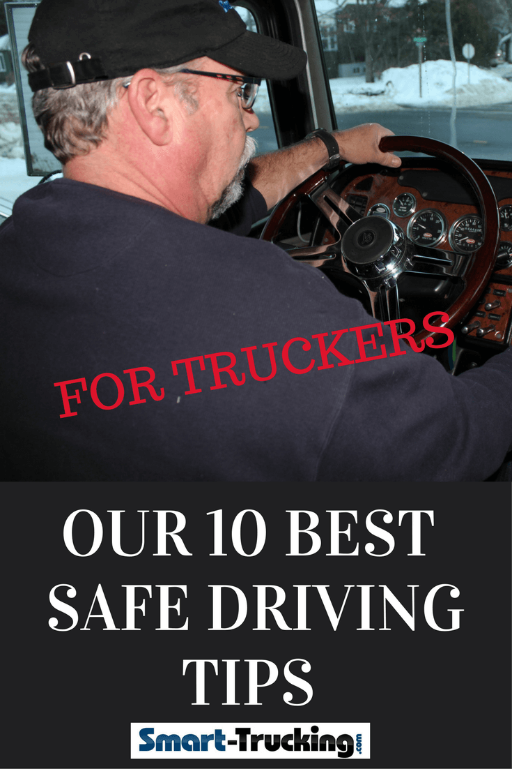10 Truck Driving Safety Tips Every Professional Driver
