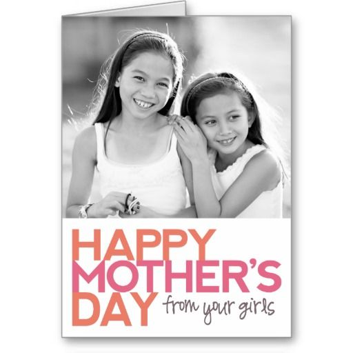 Happy Mothers Day from your Girls! Greeting Card #mothersday