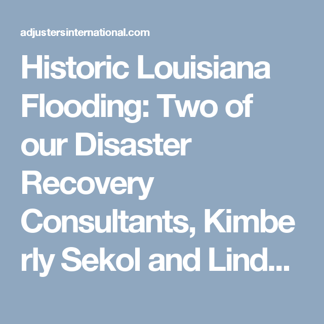 Responds To Historic Flooding In Louisiana