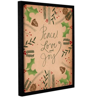 "The Holiday Aisle Peace Love Joy Framed Textual Art on Wrapped Canvas Size: 18"" H x 14"" W x 2"" D"