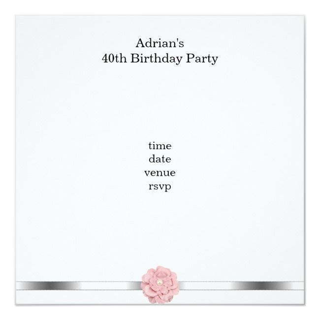 Pink White Pearl Flower Fabulous 40th Birthday Invitation ,